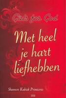 Met heel je hart liefhebben (Boek)