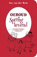 Oeroud & springlevend (Paperback)