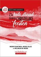 De rode draad door de christelijke feesten (Hardcover)