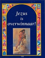 Jezus is overwinnaar! (Hardcover)