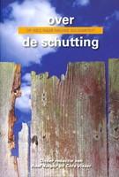 Over de schutting (Paperback)