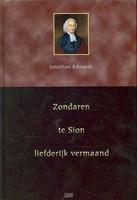 Zondaren te Sion liefelijk vermaand (Hardcover)
