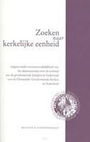 Zoeken naar kerkelijke eenheid (Paperback)