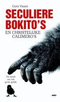 Seculiere Bokito's en christelijke Calimero's (Paperback)