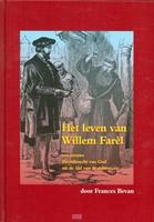 Het leven van Willem Farel (Boek)
