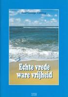 Echte vrede, ware vrijheid (Boek)