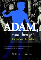 Adam, waar ben je?
