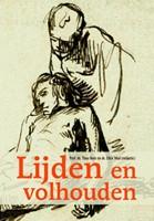 Lijden en volhouden (Paperback)