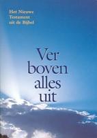 Ver boven alles uit (Boek)