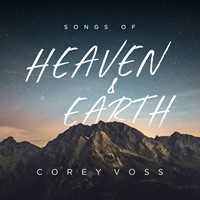 Songs of Heaven and Earth (CD)