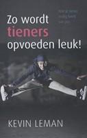Zo wordt tieners opvoeden leuk! (Paperback)