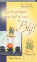 Zet een geranium op je hoed en wees blij! (Paperback)