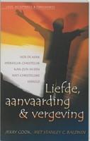 Liefde, aanvaarding en vergeving (Paperback)