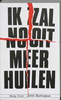 Ik zal nooit meer huilen (Paperback)