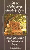 In de voetsporen van het Lam (Boek)