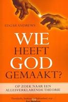 Wie heeft God gemaakt? (Paperback)