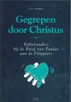Gegrepen door Christus (Boek)