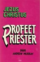 Jezus Christus profeet priester (Boek)