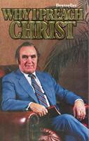 Why I preach Christ (Boek)