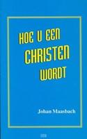 Hoe u een christen wordt (Boek)