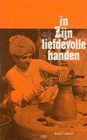 In zyn liefdevolle handen (Boek)
