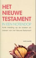 Het Nieuwe Testament in een notendop (Paperback)