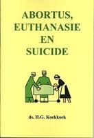 Abortus, Euthanasie en Suicide