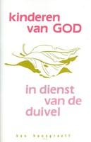 Kinderen van god in dienst duivel (Boek)