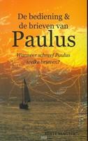 De bediening en de brieven van Paulus