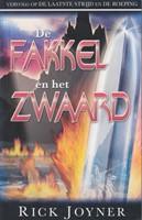 De fakkel en het zwaard (Hardcover)