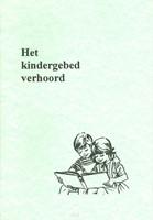 Het kindergebed verhoord (Boek)