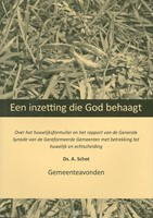 Een inzetting die God behaagt