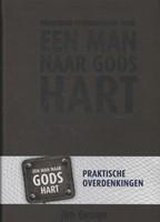 Praktische overdenkingen voor een man naar Gods hart