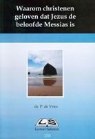 Waarom christenen geloven dat Jezus de beloofde Messias is