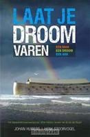 Laat je droom varen (Paperback)