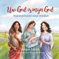 Uw God is mijn God (Hardcover)