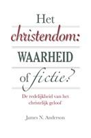 Het christendom: waarheid of fictie (Paperback)