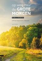 Op weg naar de grote morgen (Hardcover)