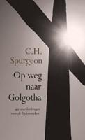 Op weg naar Golgotha (Boek)