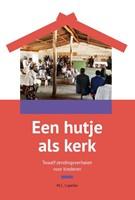 Een hutje als kerk (Paperback)