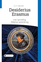 Desiderius Erasmus over opvoeding, Bijbel en samenleving (Paperback)