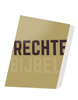 Rechte Bijbel (Hardcover)