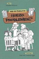 Hoezo problemen?