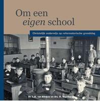 Om een eigen school (Hardcover)