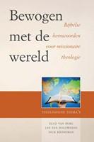 Bewogen met de wereld (Paperback)