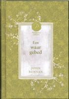 Een waar gebed (Hardcover)