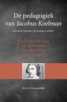 De pedagogiek van Jacobus Koelman (Paperback)