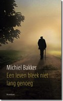 Een leven bleek niet lang genoeg (Paperback)
