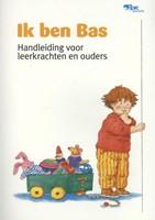 Ik ben Bas (Paperback)