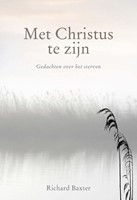 Met Christus te zijn (Hardcover)